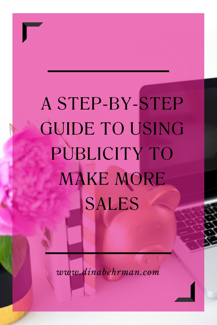How to use publicity to make more sales