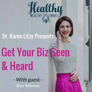 Dina Behrman PR Strategist Healthy Wealthy Smart Podcast